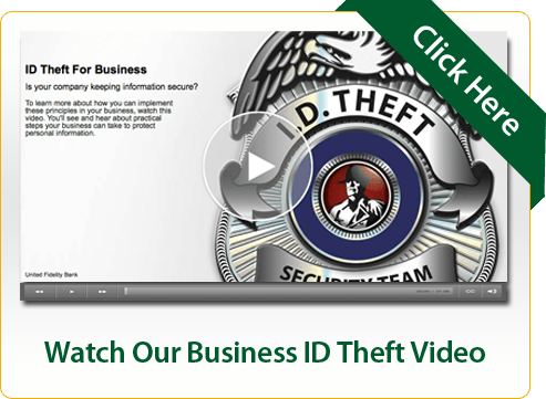 Watch Our Business ID Theft Video